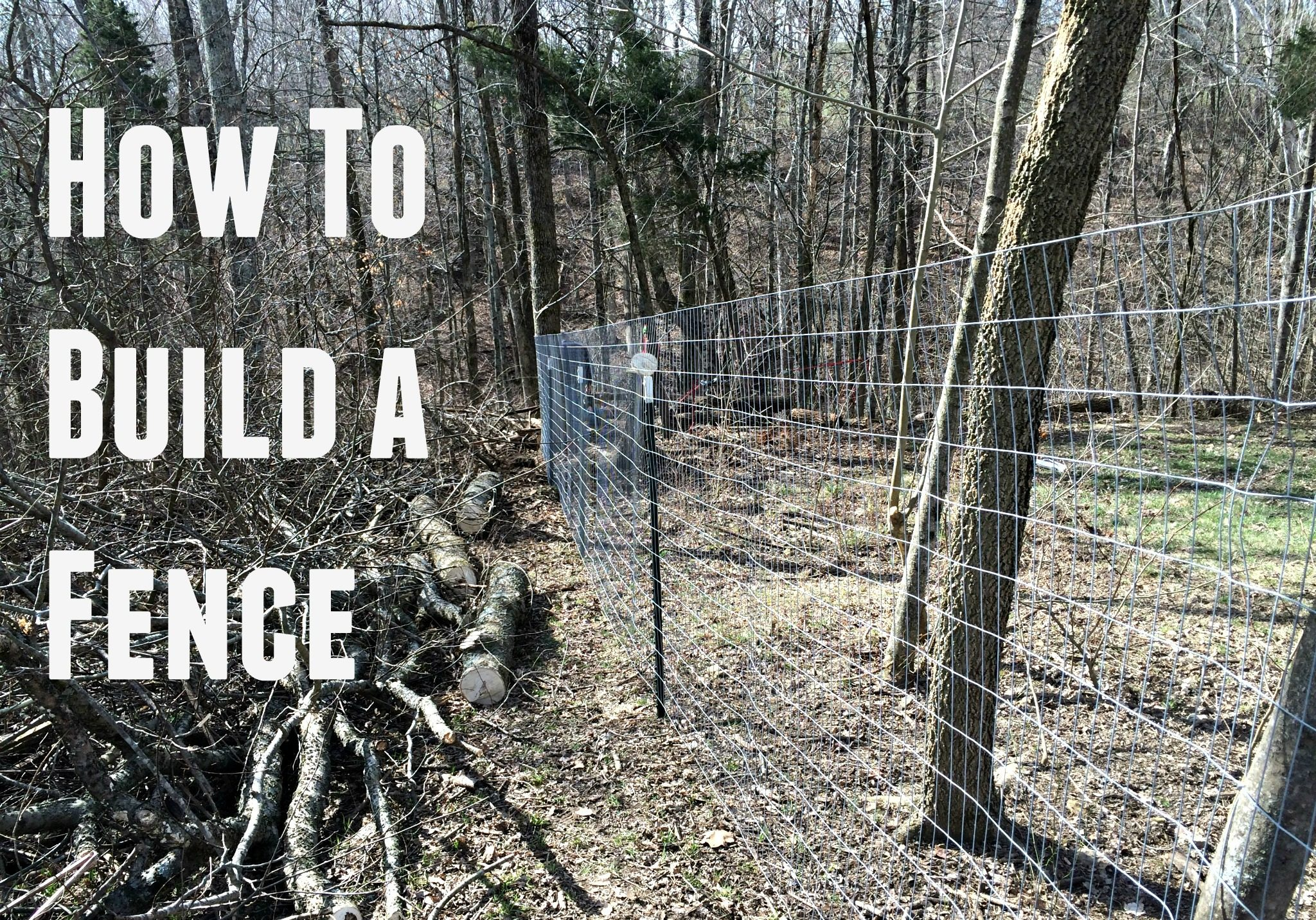 How to Build a Fence – 5 Easy Steps – Farm Fresh For Life – Real ...